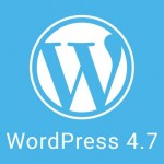 Wordpress 4.7 ya está disponible