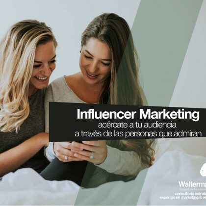 Influencer Marketing, proyecto en conjunto con Walterman e Influen Shop