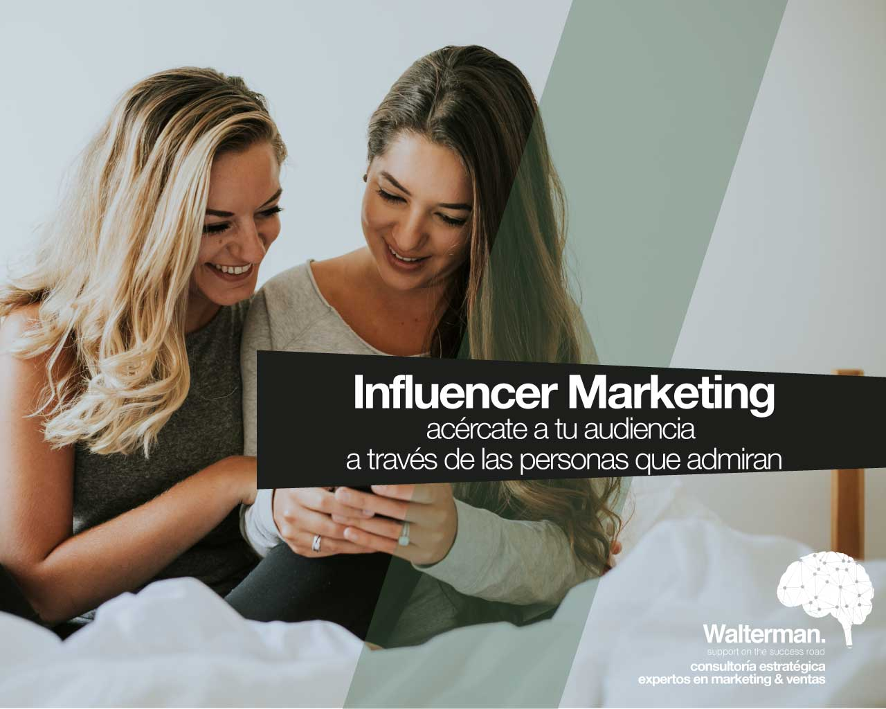 influencer marketing con walterman