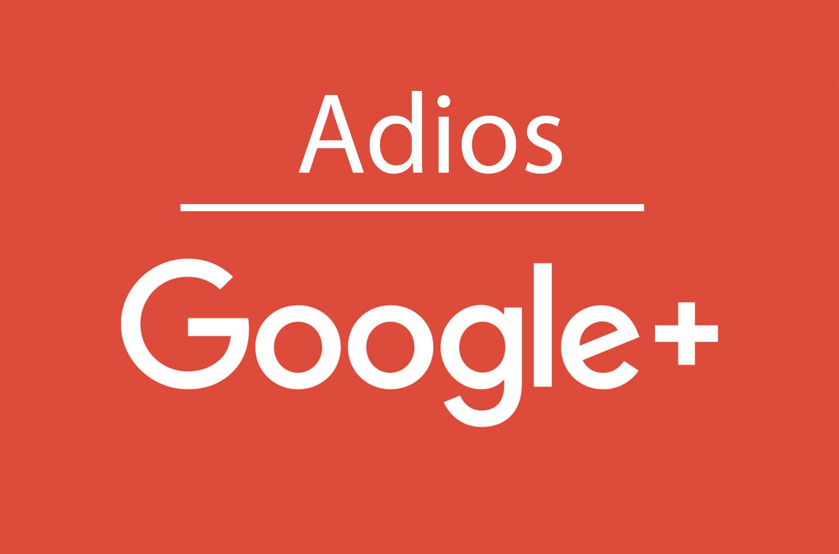 Atención al nuevo cierre de Google Plus