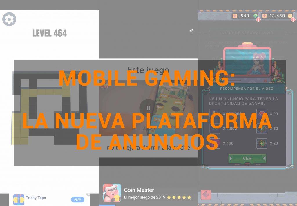 anuncios en mobile gaming