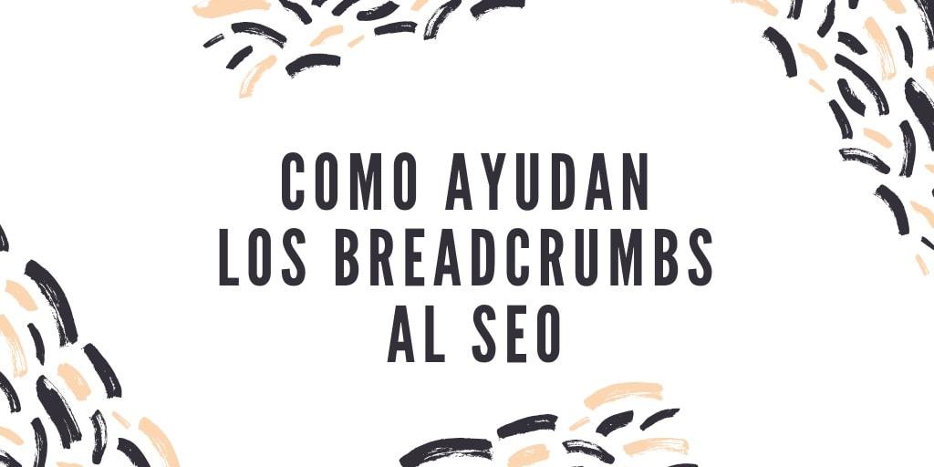 breadcrumbs para el SEO