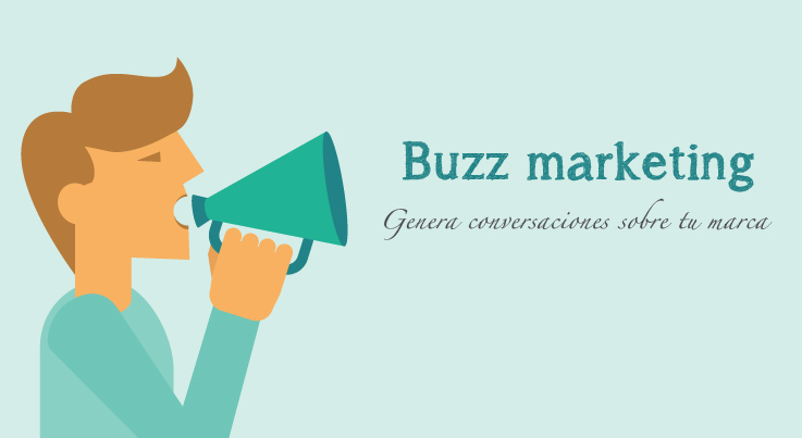 ¿Qué es el buzz marketing?