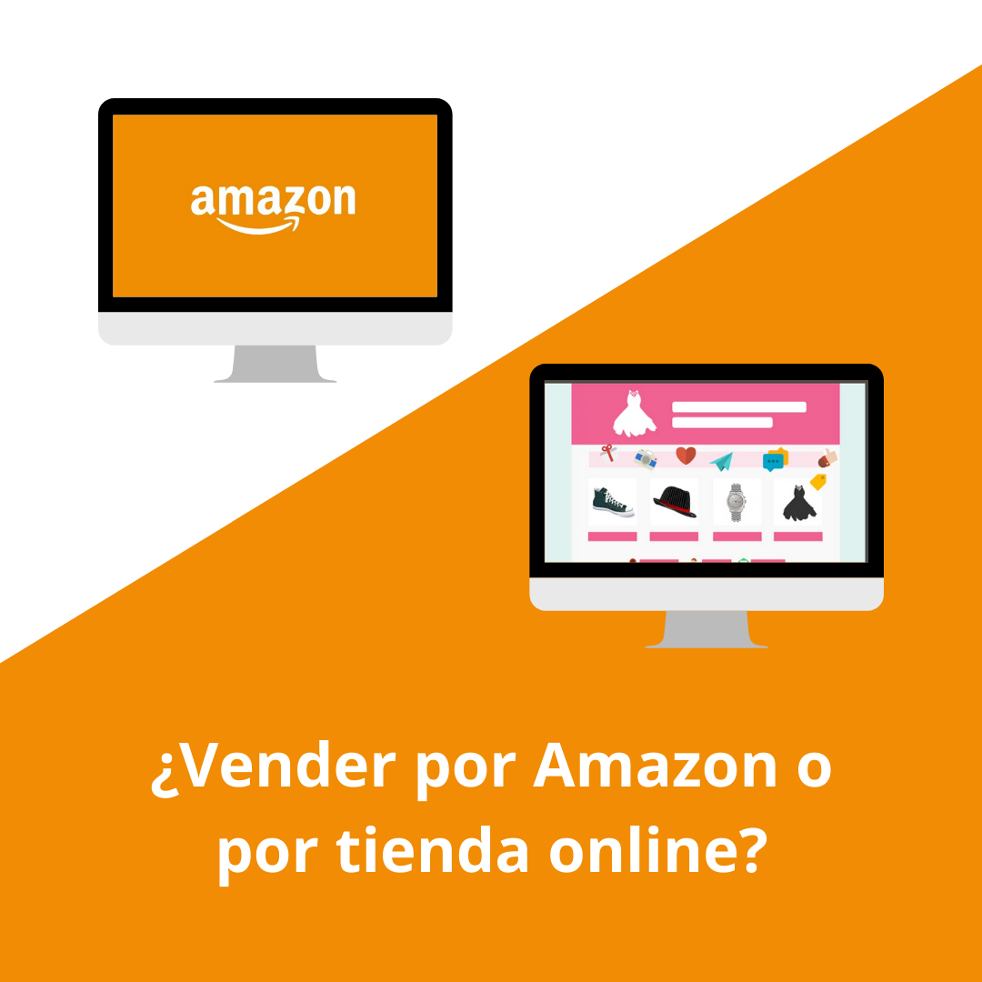 Vender por Amazon o por tienda online - Multiplicalia