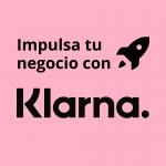 Klarna, ofrece pagos a plazo en tu ecommerce
