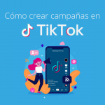 TikTok Ads, crea campañas en TikTok